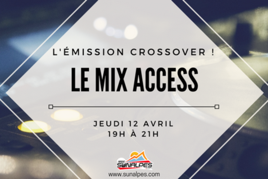 CROSSOVER MIX INFO et ZERO ACCESS